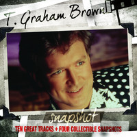 T. Graham Brown - Snapshot: T.Graham Brown