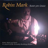 Robin Mark - Room for Grace