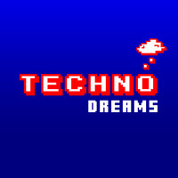 Dream Techno - Techno Dreams