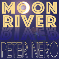 Peter Nero - Moon River