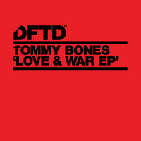 Tommy Bones - Love & War EP