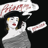 RITA ORA - Poison (The Remixes)