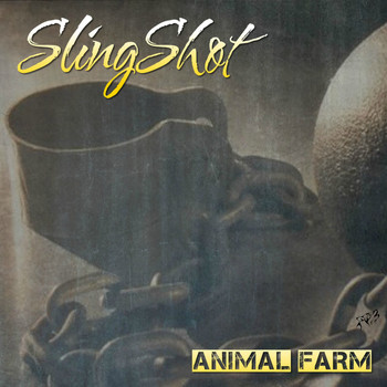 Slingshot - Animal Farm