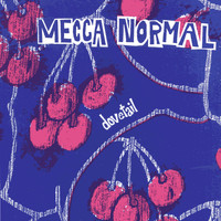 Mecca Normal - Dovetail