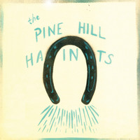 The Pine Hill Haints - To Win or To Lose