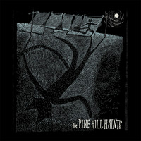 The Pine Hill Haints - Welcome to the Midnight Opry
