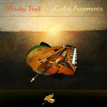 Whisky Trail - Celtic Fragments