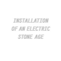 Installation Of An Electric Stone Age - Installation Of An Electric Stone Age