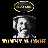 Tommy McCook - Tommy McCook Playlist