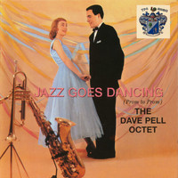 Dave Pell - Jazz Goes Dancing (Prom to Prom)
