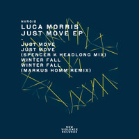 Luca Morris - Just Move EP