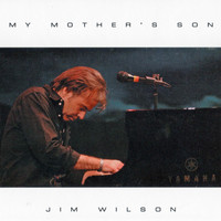 Jim Wilson - My Mother's Son