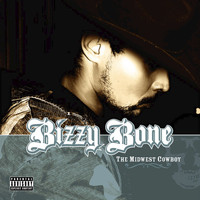 Bizzy Bone - The Midwest Cowboy