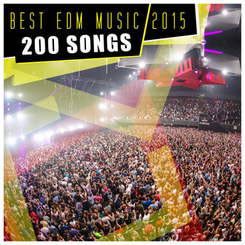 Various Artists - Best EDM Music 2015 - 200 Songs