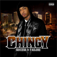 Chingy - Success & Failure (Explicit)