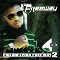 Freeway - Philadelphia Freeway 2 (Explicit)