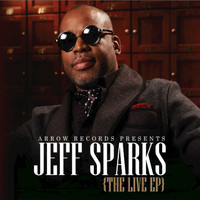 Jeff Sparks - The Live EP