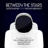 Astromania feat. Nathan Brumley - Between the Stars