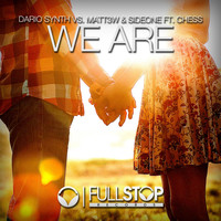 Dario Synth feat. Chess vs. Matt3w & Sideone - We Are