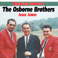 The Osborne Brothers - Jesse James