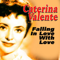 Caterina Valente - Falling in Love With Love