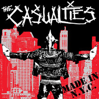 The Casualties - Made in N.Y.C.