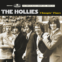 The Hollies - Changin Times (The Complete Hollies - January 1969-March 1973)