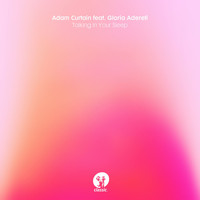 Adam Curtain - Talking In Your Sleep (feat. Gloria Adereti)