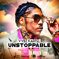 Vybz Kartel - Unstoppable - Single