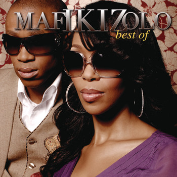 Mafikizolo - Best Of