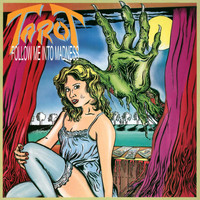 Tarot - Follow Me Into Madness