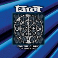 Tarot - For the Glory of Nothing
