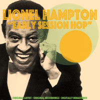 Lionel Hampton - Early Session Hop