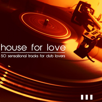 Various Artists - House for Love