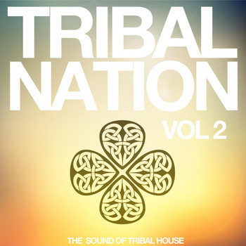Various Artists - Tribal Nation, Vol. 2 (The Sound of Tribal House)