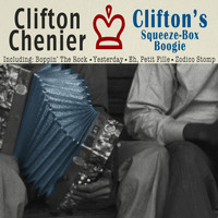 Clifton Chenier - Clifton's Squeeze-Box Boogie