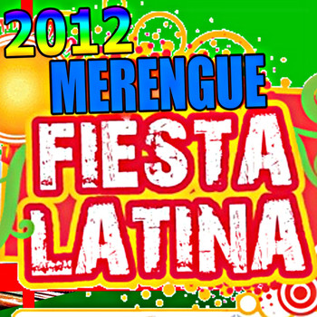 Fiesta - 2012 Merengue: Fiesta Latina