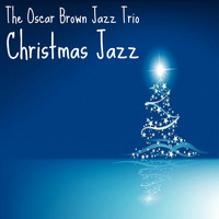 The Oscar Brown Jazz Trio - Christmas Jazz