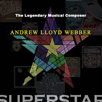 Andrew Lloyd Webber - The Legendary Musical Composer