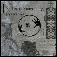 Silent Humanity - Visions