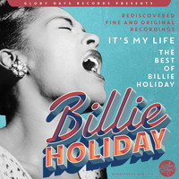 Billie Holiday - It´s My Life