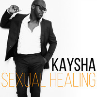 Kaysha - Sexual Healing