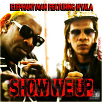 Elephant Man - Show We Up (Explicit)