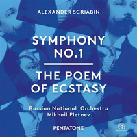 Mikhail Pletnev - Scriabin: Symphony No. 1 in E Major, Op. 26 & The Poem of Ecstasy, Op. 54