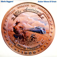 Merle Haggard - Amber Waves of Grain