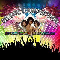 Silver Convention - Disco Divas