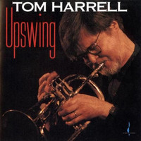 Tom Harrell - Upswing