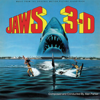 Alan Parker - Jaws 3-D (Original Motion Picture Soundtrack)