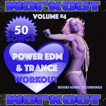 Various Artists - Power EDM and Trance Workout, Vol. 4 - 50 Songs