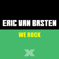 Eric Van Basten - We Rock